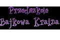 Klub Malucha Bajkowa Kraina Beata Pawlicka-Henry
