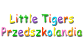 Little Tigers Przedszkolandia Iwona Świętkowska